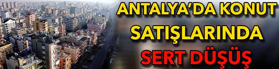 Antalya'da Ocak ayında konut satışı yüzde 25,7 azaldı