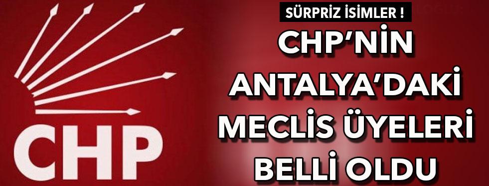 CHP'nin Antalya'daki meclis üyeleri belli oldu