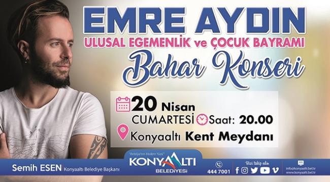 Konyaaltı Belediyesi'nden Emre Aydın konseri