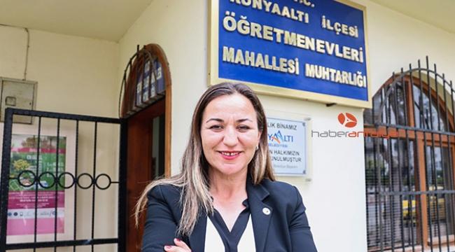 Okulun güvenlik görevlisi, mahallenin ilk kadın muhtarı oldu