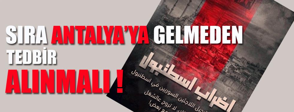 SIRA ANTALYA'YA GELMEDEN TEDBİR ALINMALI !