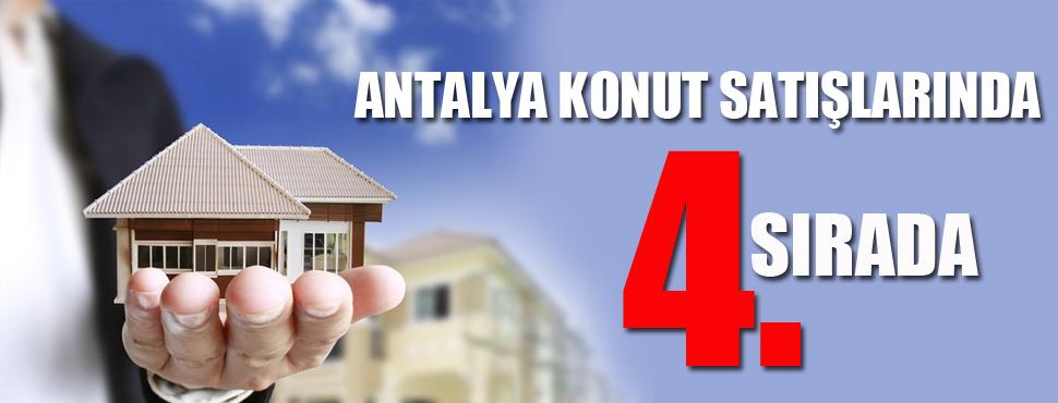 Antalya konut satışlarında 4'üncü sırada