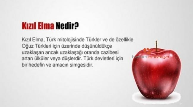 Kızıl Elma ülküsü ne anlama geliyor? Kızıl Elma nedir?