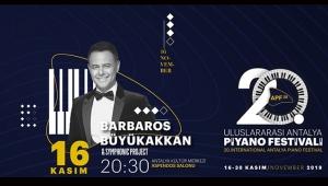 20. Uluslararası Antalya Piyango Festivali açılışını Barbaros ve Symphonic Project ile yapacak