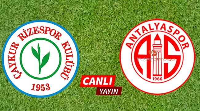 Çaykur Rizespor 1 - 0 Antalyaspor CANLI YAYIN