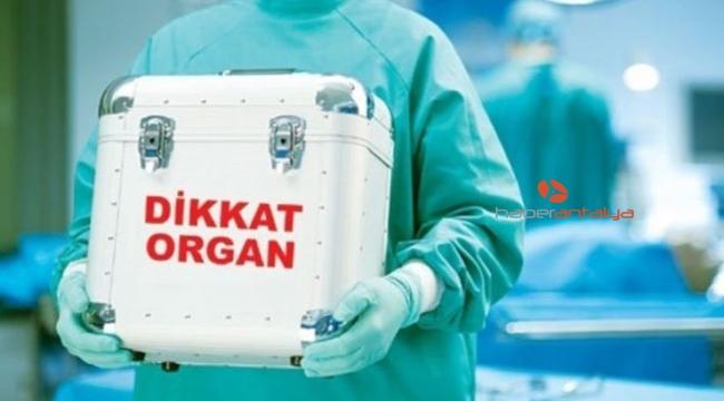 DİKKAT ! Antalya'da organ nakli bekleyen 3 bin 399 hasta var.