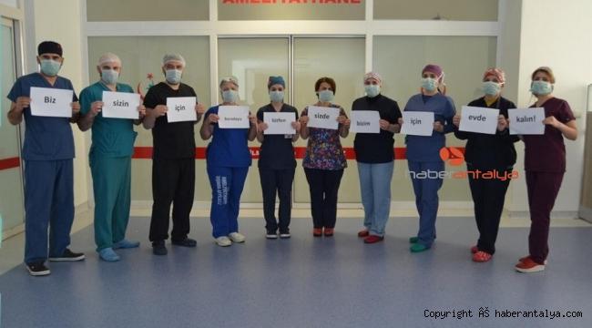 Alanya'da sağlık çalışanlarından 'Evde kal' mesajı