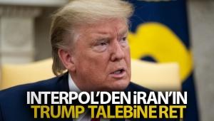 Interpol'den İran'ın Trump talebine ret
