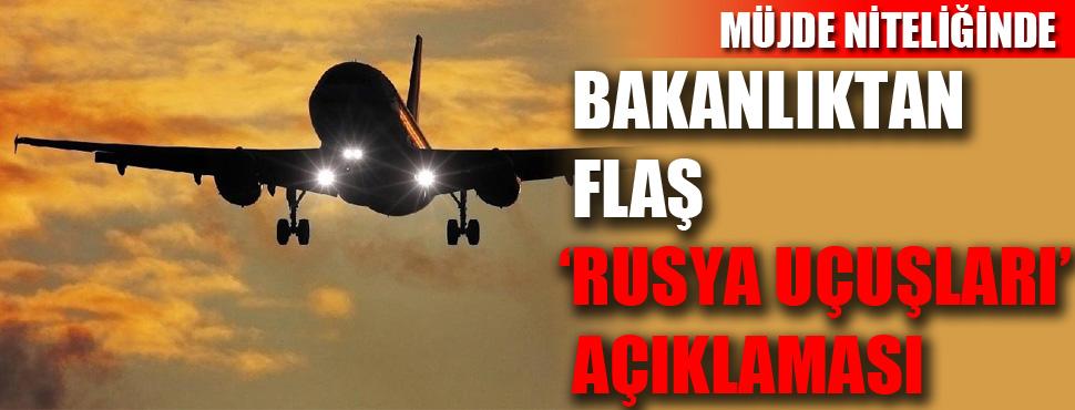 Ulaştırma ve Altyapı Bakanlığı'nda flaş 'Rusya Uçuşları' açıklaması !