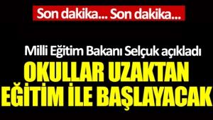 Milli Eğitim Bakanı Ziya Selçuk resmen açıkladı: Okullar 31 Ağustos'ta açılıyor mu?