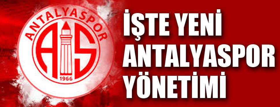 Antalyaspor'un yeni başkanı Mustafa Yılmaz oldu. İşte yönetim kurulu !
