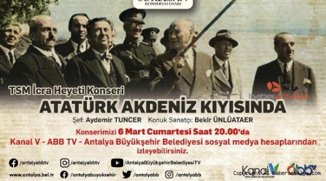 Atatürk'ün Antalya'ya gelişinin 91'inci yılına özel konser