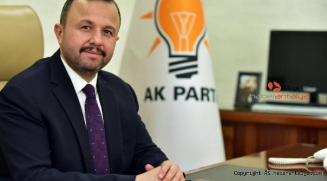 AK Parti İl Başkanı Taş'tan Antalya'ya destek açıklaması
