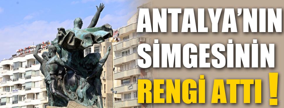 Antalya'nın simgesinin rengi attı