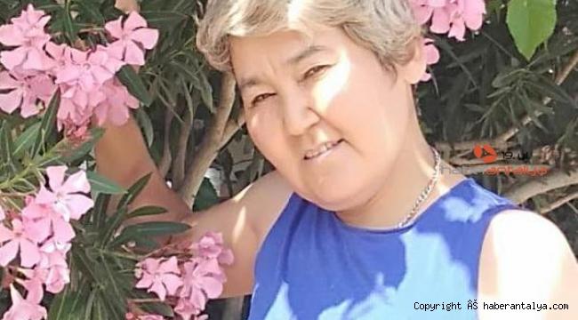 Antalya'da 10 gündür kayıp Kazak kadın aranıyor !