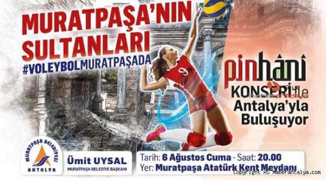 Muratpaşa'nın Sultanları Antalya'yla buluşuyor