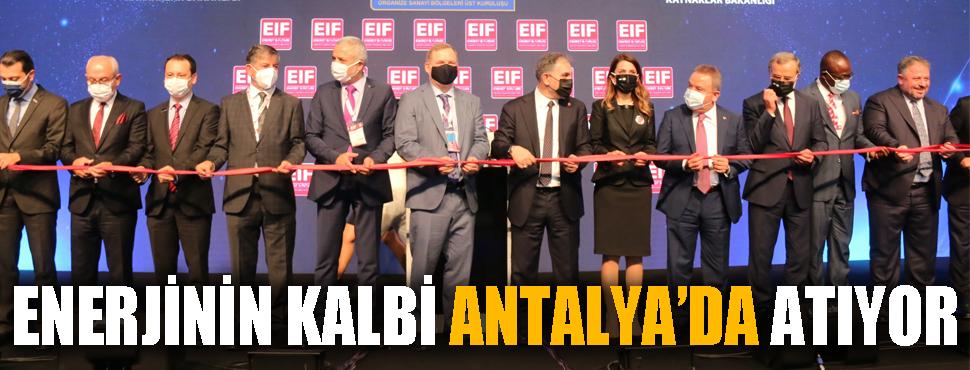 Enerjinin kalbi Antalya'da atıyor