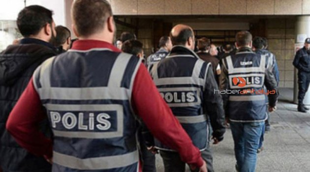 Antalya'da FETÖ operasyonu: 22 gözaltı