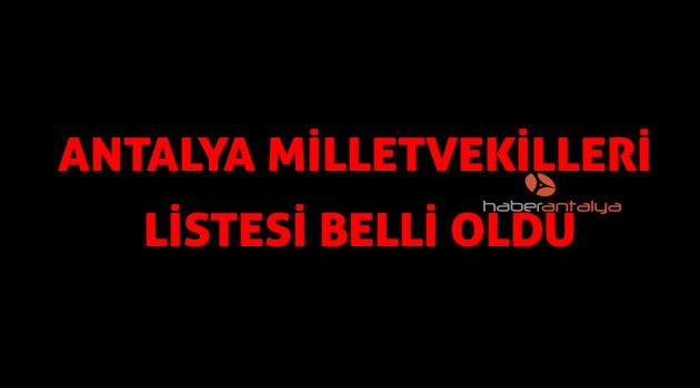 Antalya'da Ak Parti 6, CHP 5, İYİ Parti 3, MHP 1, HDP 1 milletvekili çıkardı