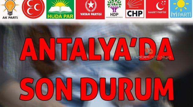 İşte Antalya'daki sonuçlar! -CANLI