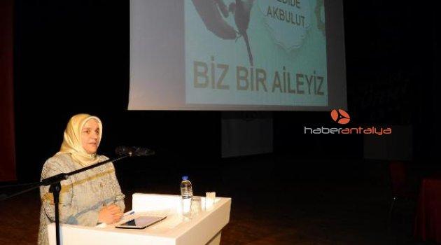 Kepez'de 'Biz Bir Aileyiz' konferansı