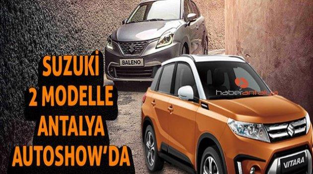 Suzuki, 2 modelle Antalya Autoshow'da