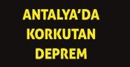Antalya'da 4.8 büyüklüğünde deprem