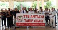 Antalya'da tabiplerden şiddete tepki