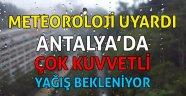 Meteoroloji'den Antalya için çok kuvvetli yağış uyarısı | Antalya hava durumu