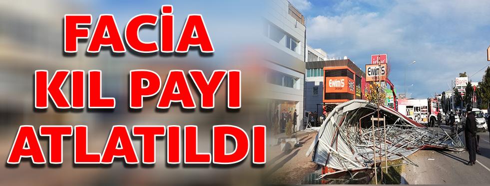 Antalya'da facia kıl payı atlatıldı