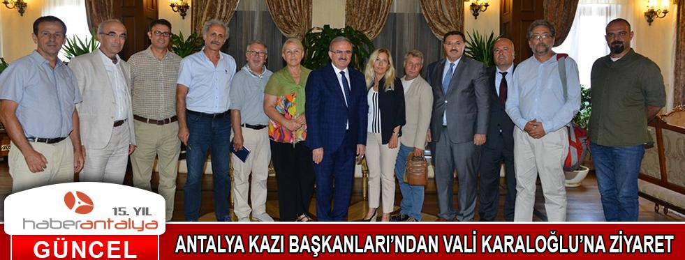 ANTALYA KAZI BAŞKANLARI'NDAN VALİ KARALOĞLU'NA ZİYARET