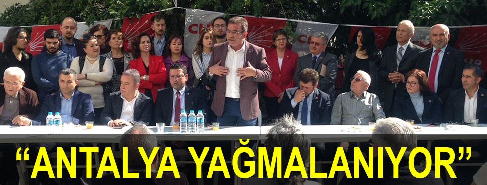 """""""Antalya yağmalanıyor"""""""
