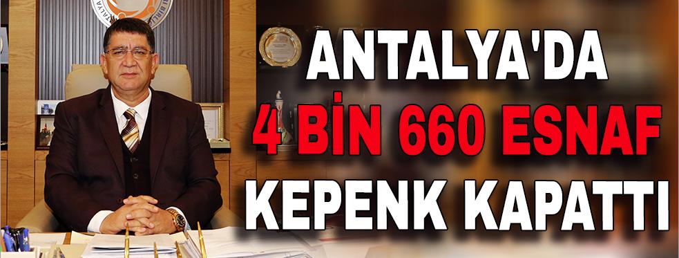 Antalya'da 4 bin 660 esnaf kepenk kapattı