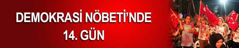 ANTALYA'DA DEMOKRASİ NÖBETİ'NDE 14. GÜN