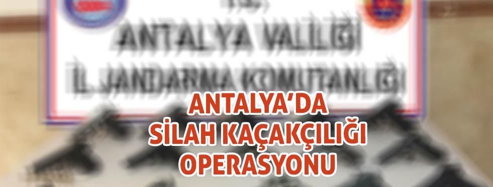 Antalya'da silah ve mühimmat kaçakçılığı operasyonu