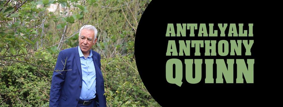 Antalyalı Anthony Quinn