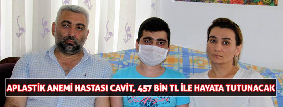 Aplastik anemi hastası Cavit, 457 bin TL ile hayata tutunacak