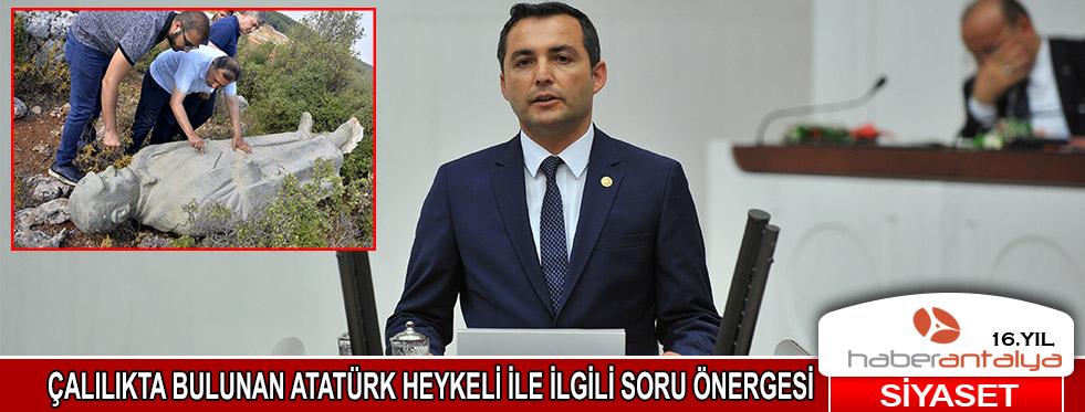 Çalılık içindeki Atatürk heykeliyle ilgili soru önergesi
