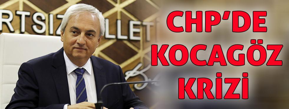 CHP'de Mesut Kocagöz krizi