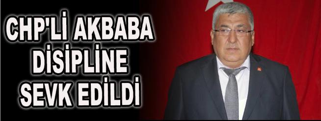 CHP'li Akbaba disipline sevk edildi