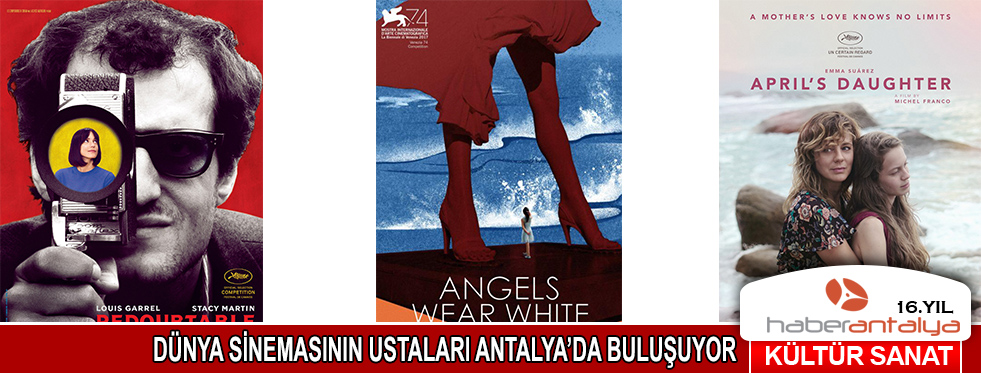 Dünya sinemasının ustaları Antalya'da buluşuyor