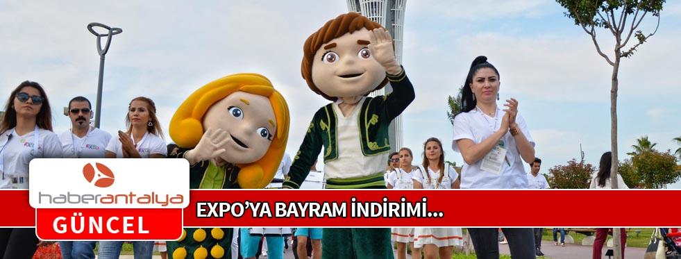 EXPO'YA BAYRAM İNDİRİMİ