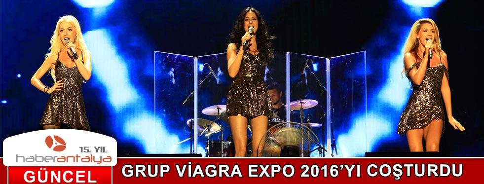 GRUP VİAGRA EXPO'YU COŞTURDU