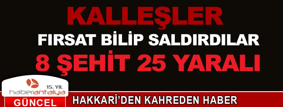 HAKKARİ'DEN KAHREDEN HABER