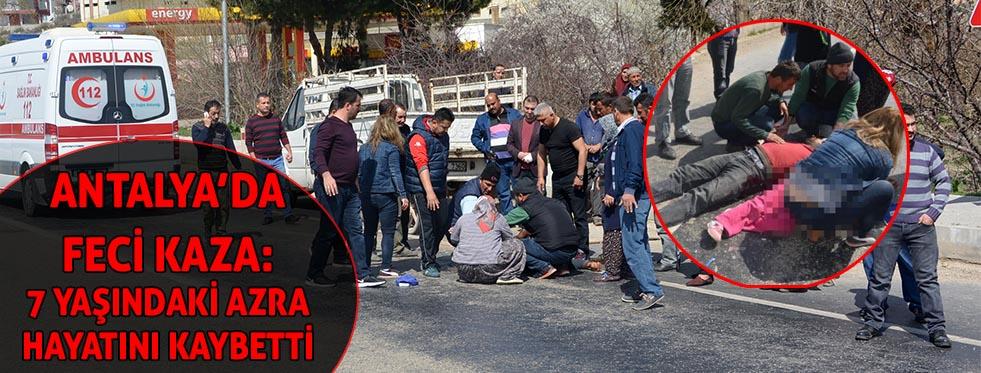 Kamyonete çarpan motosikletteki Azra öldü, babası yaralandı