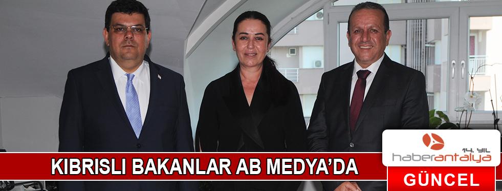 KIBRISLI BAKANLAR AB MEDYA'DA