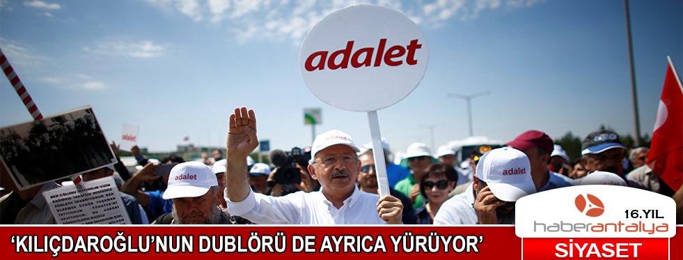 'Kılıçdaroğlu'nun dublörü de ayrıca yürüyor'