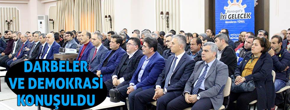Manavgat'ta darbeler ve demokrasi konuşuldu