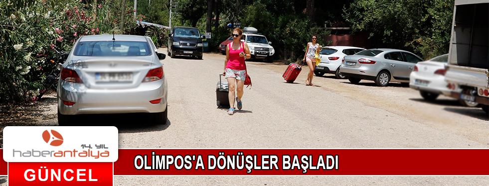 OLİMPOS'A DÖNÜŞLER BAŞLADI