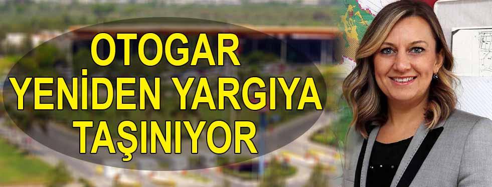 Otogar yeniden yargıya taşınıyor